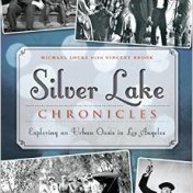 "In his book about early Silver Lake history, Locke investigates the lives of ""mansion builders and movie stars, bohemians, visionaries and just plain folk"" who contributed to the area's illustrious past."